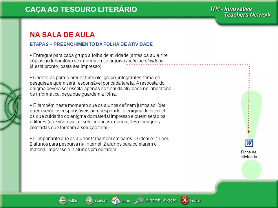 ! NA SALA DE AULA ETAPA 2 – PREENCHIMENTO DA FOLHA DE ATIVIDADE