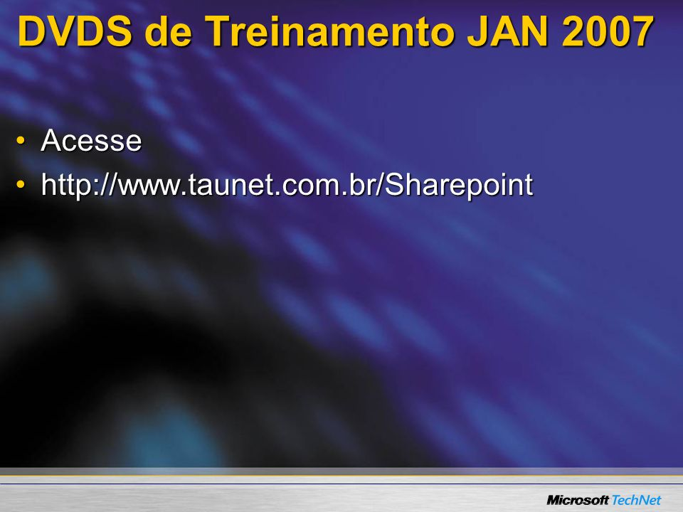 DVDS de Treinamento JAN 2007