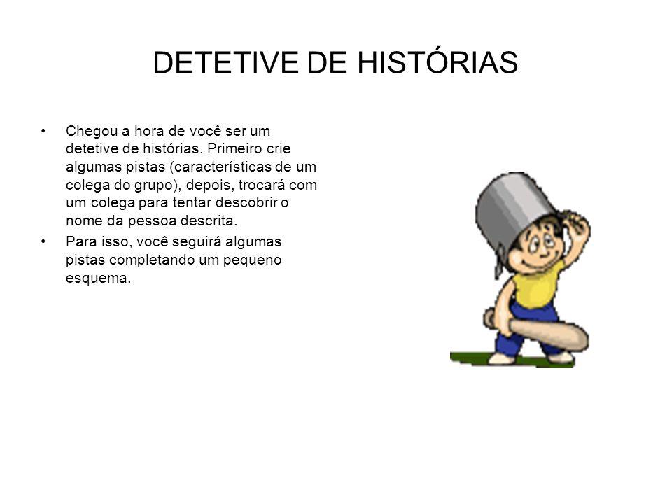 DETETIVE DE HISTÓRIAS