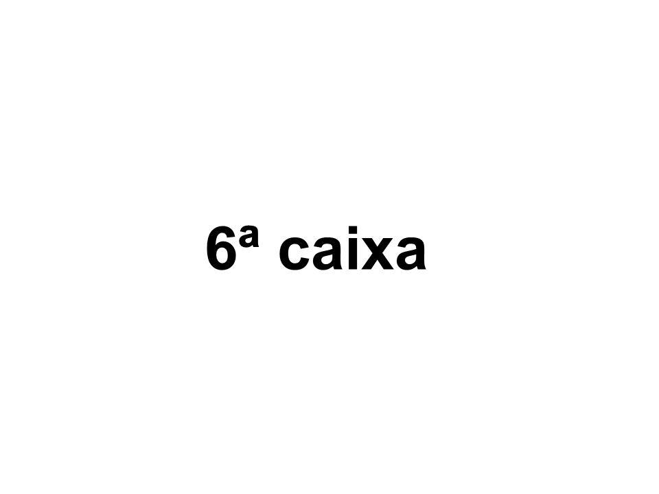 6ª caixa