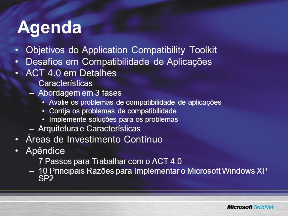 Agenda Objetivos do Application Compatibility Toolkit