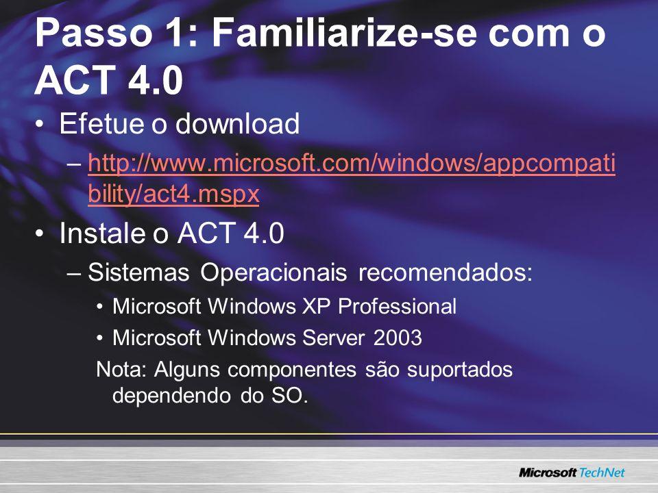 Passo 1: Familiarize-se com o ACT 4.0