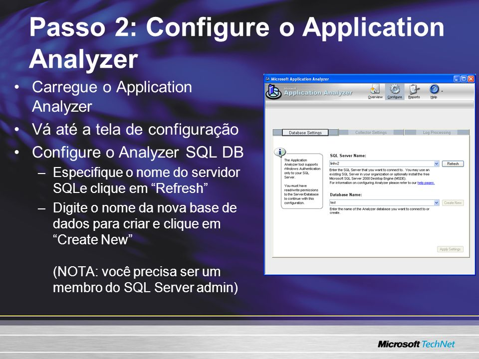 Passo 2: Configure o Application Analyzer