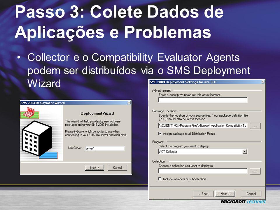 Passo 3: Colete Dados de Aplicações e Problemas