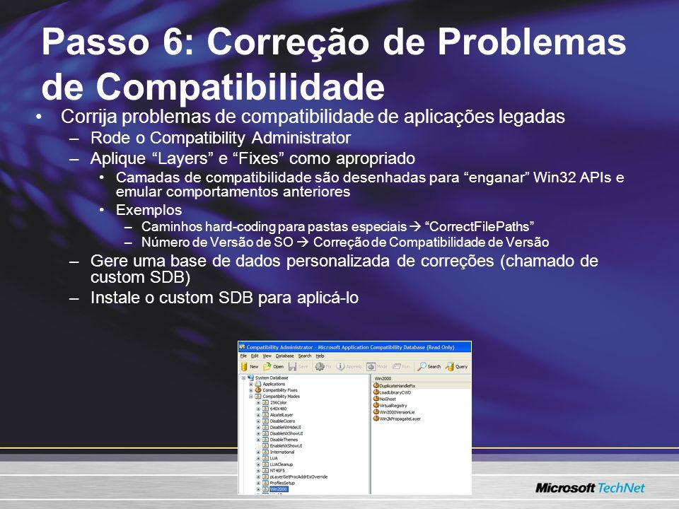 Passo 6: Correção de Problemas de Compatibilidade