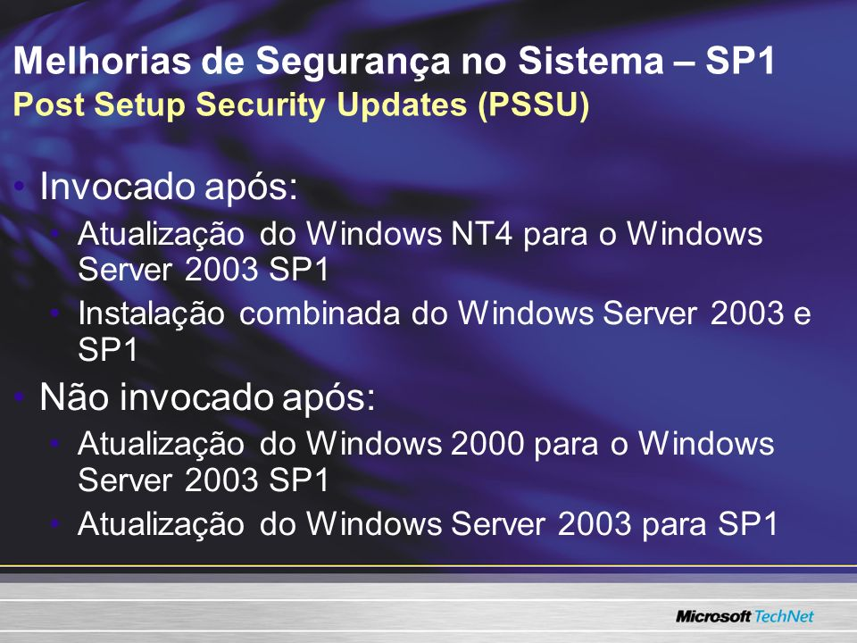 Melhorias de Segurança no Sistema – SP1 Post Setup Security Updates (PSSU)