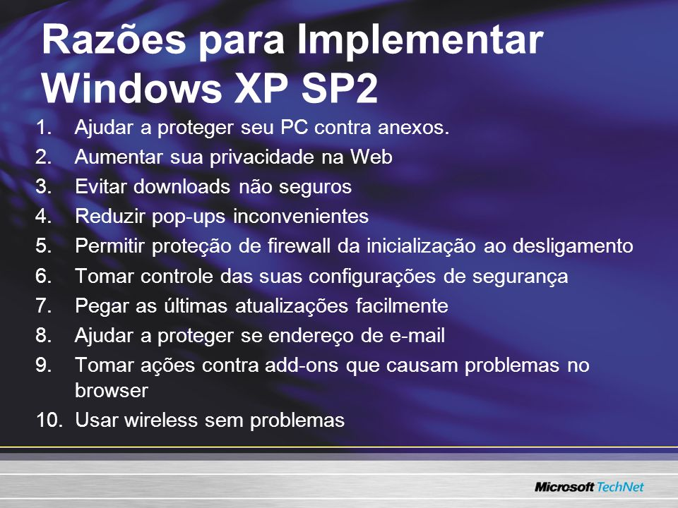 Razões para Implementar Windows XP SP2