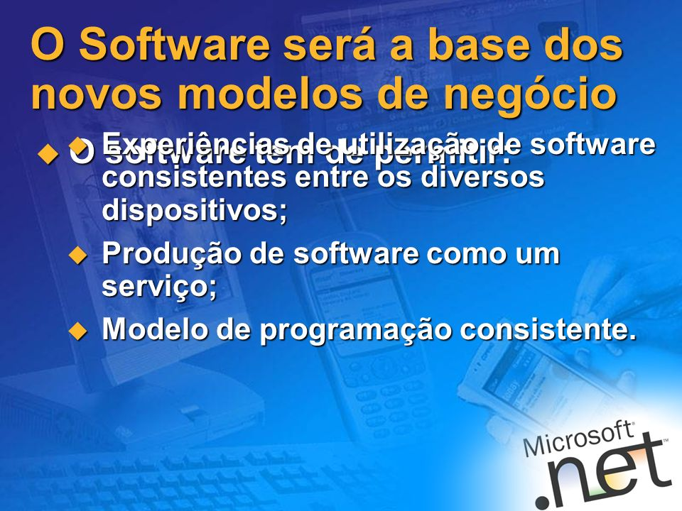 O Software será a base dos novos modelos de negócio