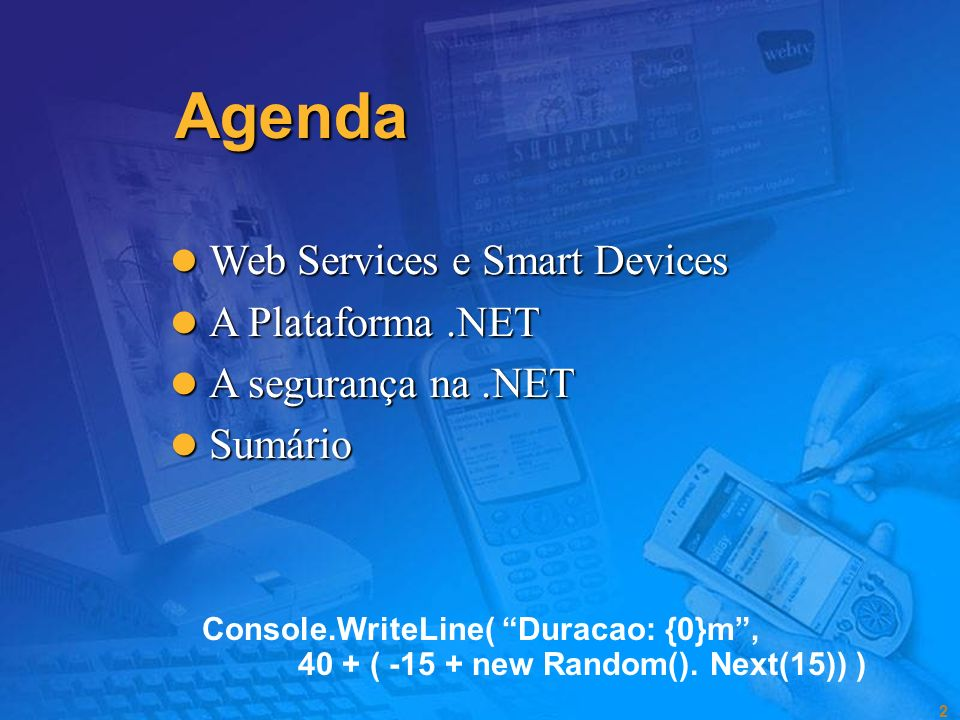 Agenda Web Services e Smart Devices A Plataforma .NET