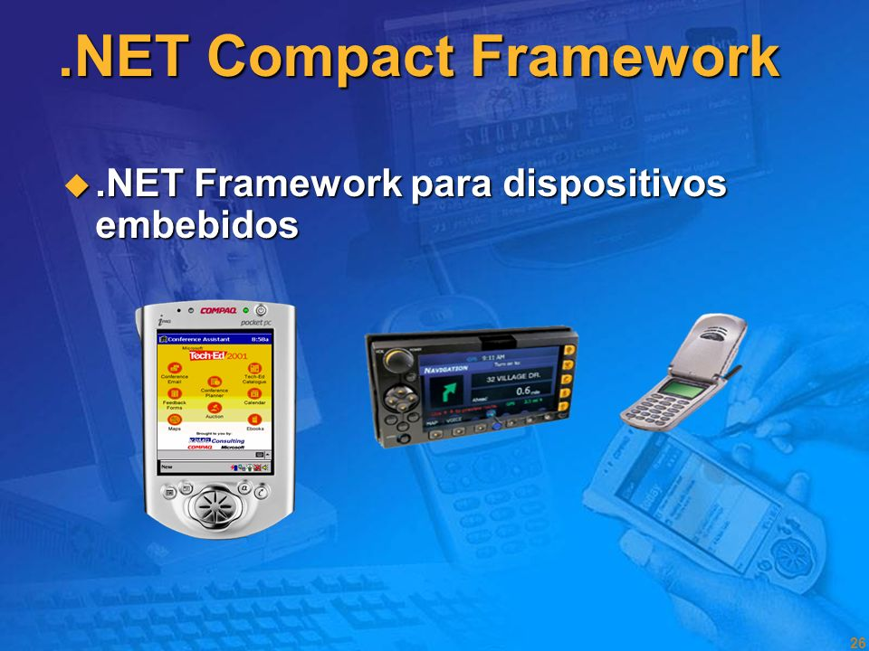 .NET Compact Framework .NET Framework para dispositivos embebidos