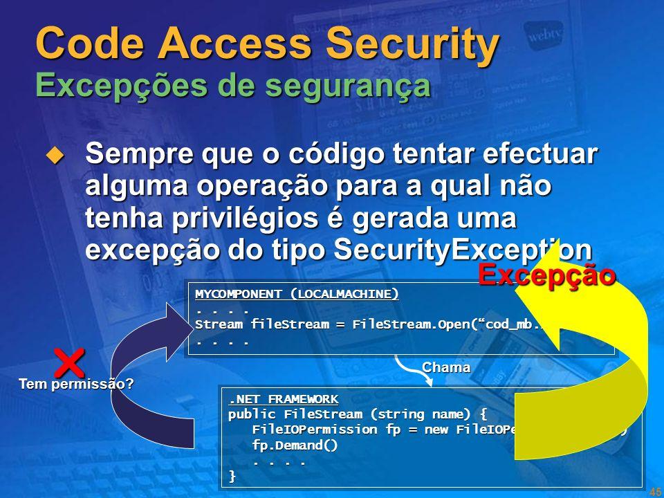 Code Access Security Excepções de segurança