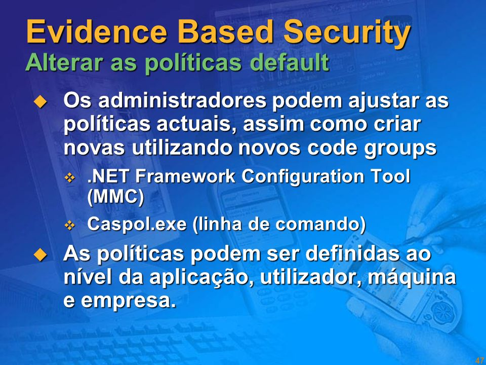 Evidence Based Security Alterar as políticas default