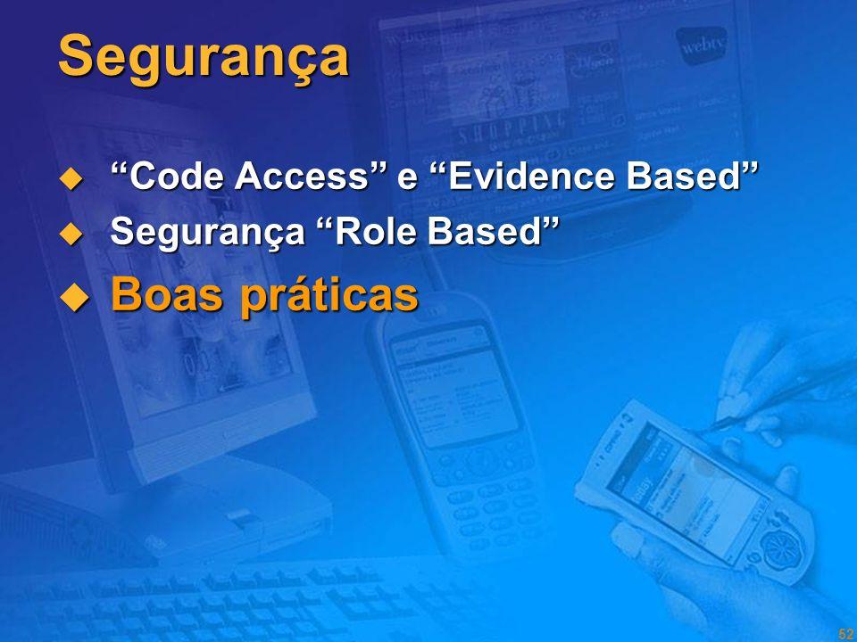 Segurança Boas práticas Code Access e Evidence Based