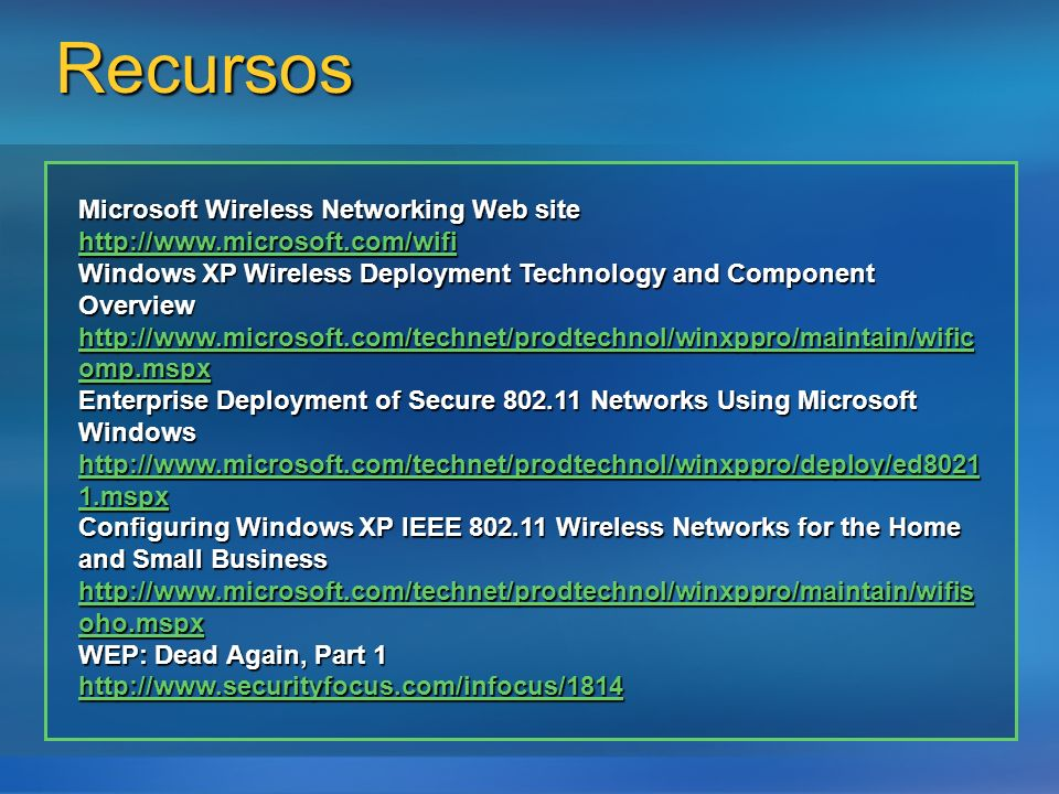 Recursos Microsoft Wireless Networking Web site
