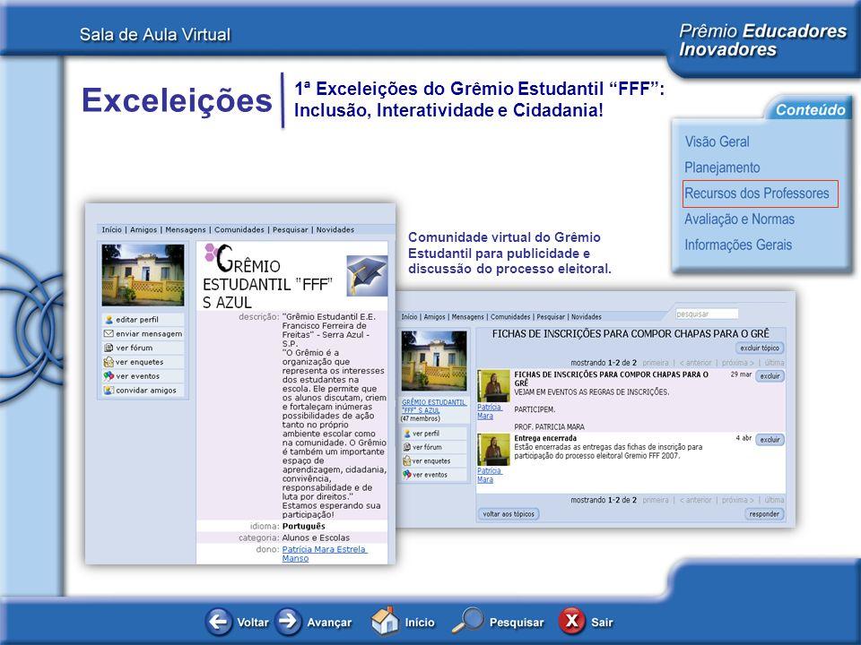 Comunidade virtual do Grêmio Estudantil para publicidade e discussão do processo eleitoral.