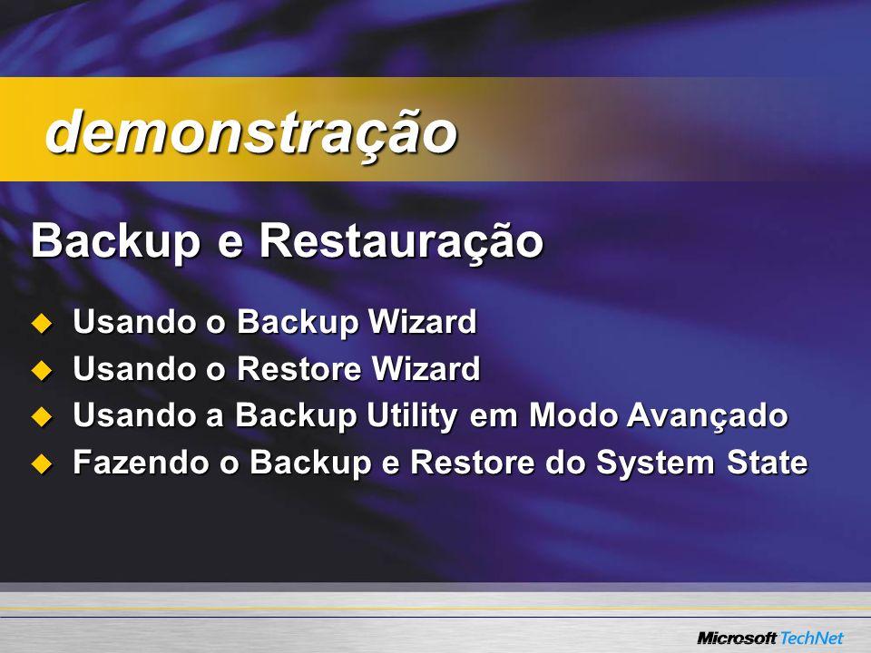 demonstração Backup e Restauração Usando o Backup Wizard