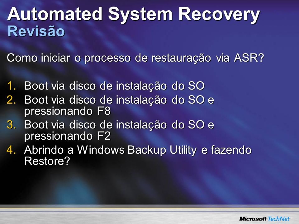 Automated System Recovery Revisão