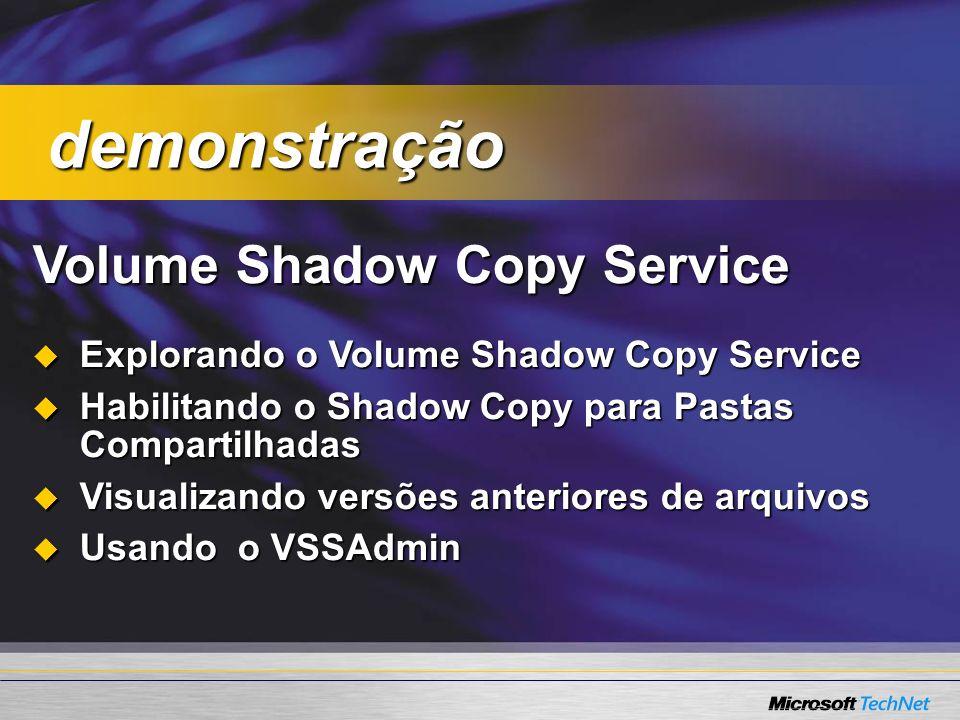demonstração Volume Shadow Copy Service