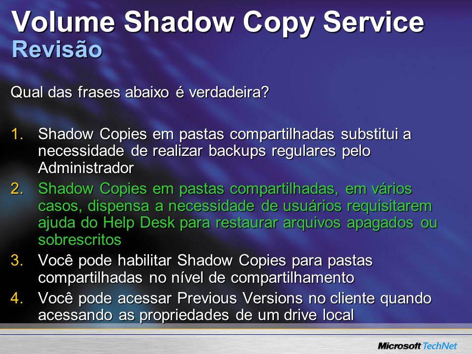 Volume Shadow Copy Service Revisão