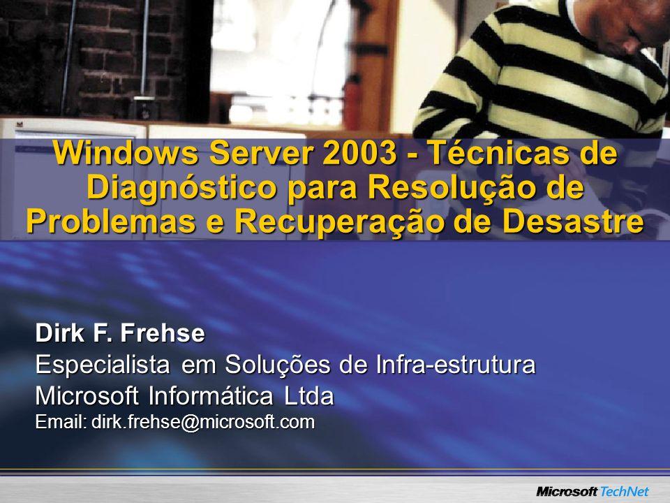 Windows Server 2003 - Técnicas de Diagnóstico para Resolução de Problemas e Recuperação de Desastre