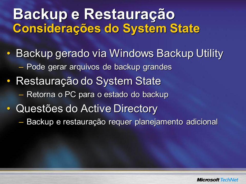 Backup e Restauração Considerações do System State