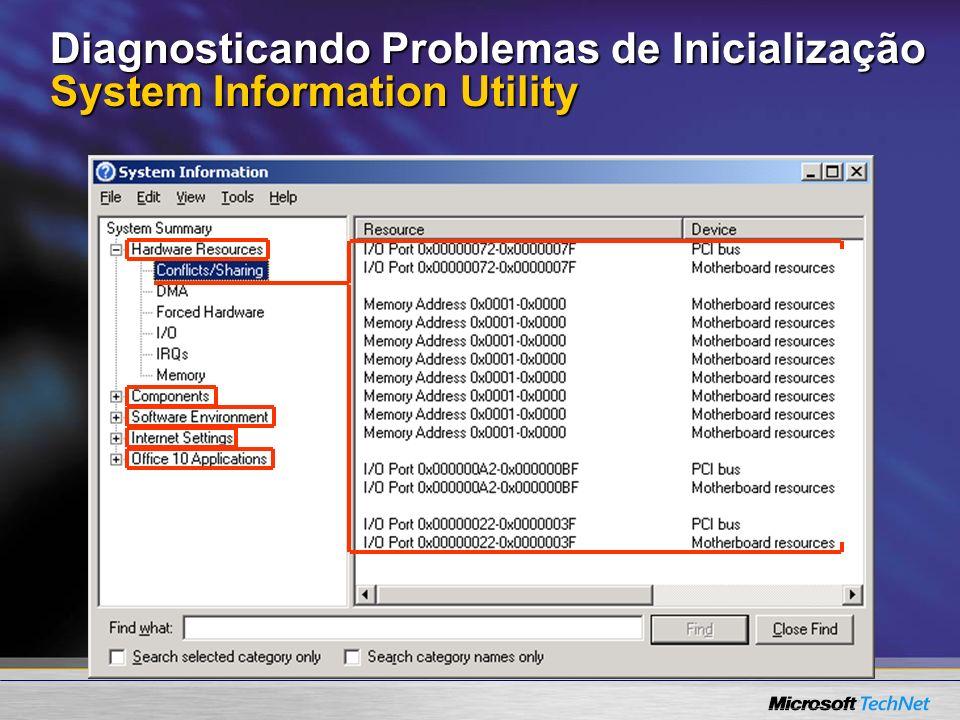 Diagnosticando Problemas de Inicialização System Information Utility