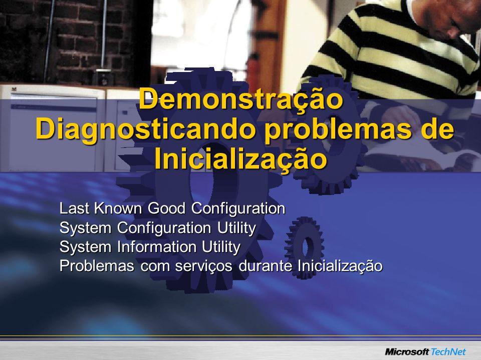 Demonstração Diagnosticando problemas de Inicialização