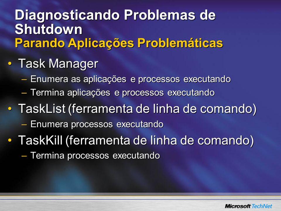 Diagnosticando Problemas de Shutdown Parando Aplicações Problemáticas