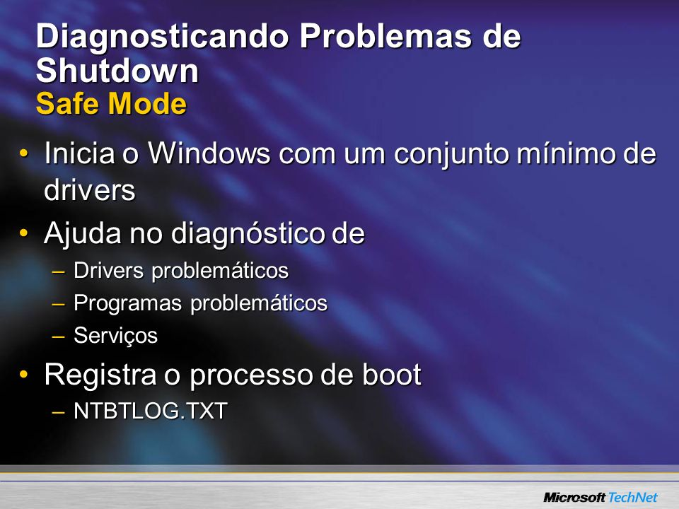 Diagnosticando Problemas de Shutdown Safe Mode