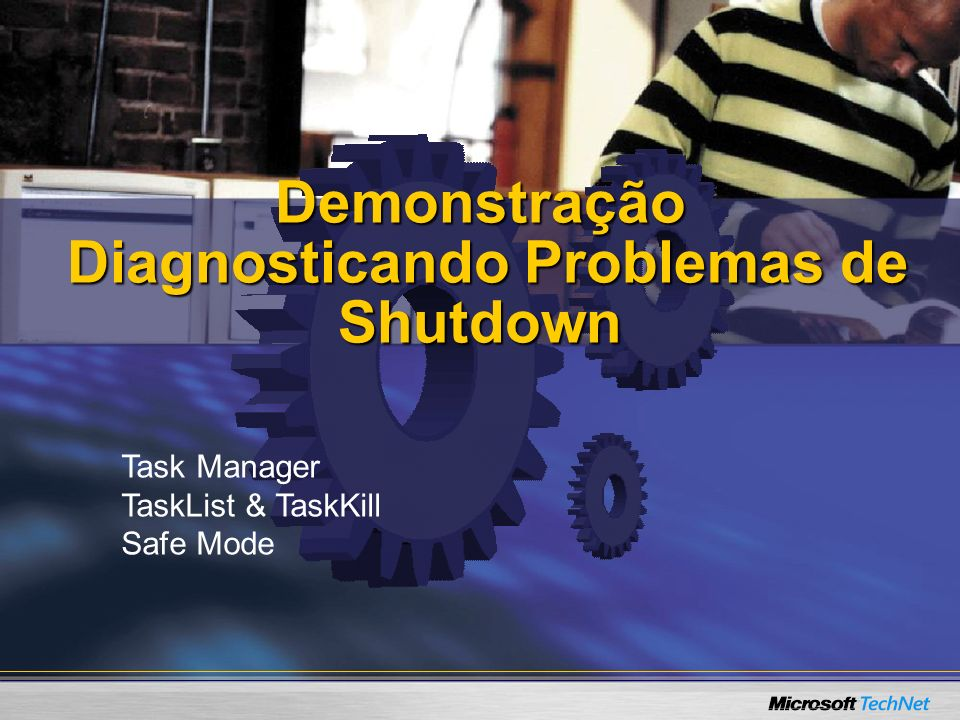 Demonstração Diagnosticando Problemas de Shutdown