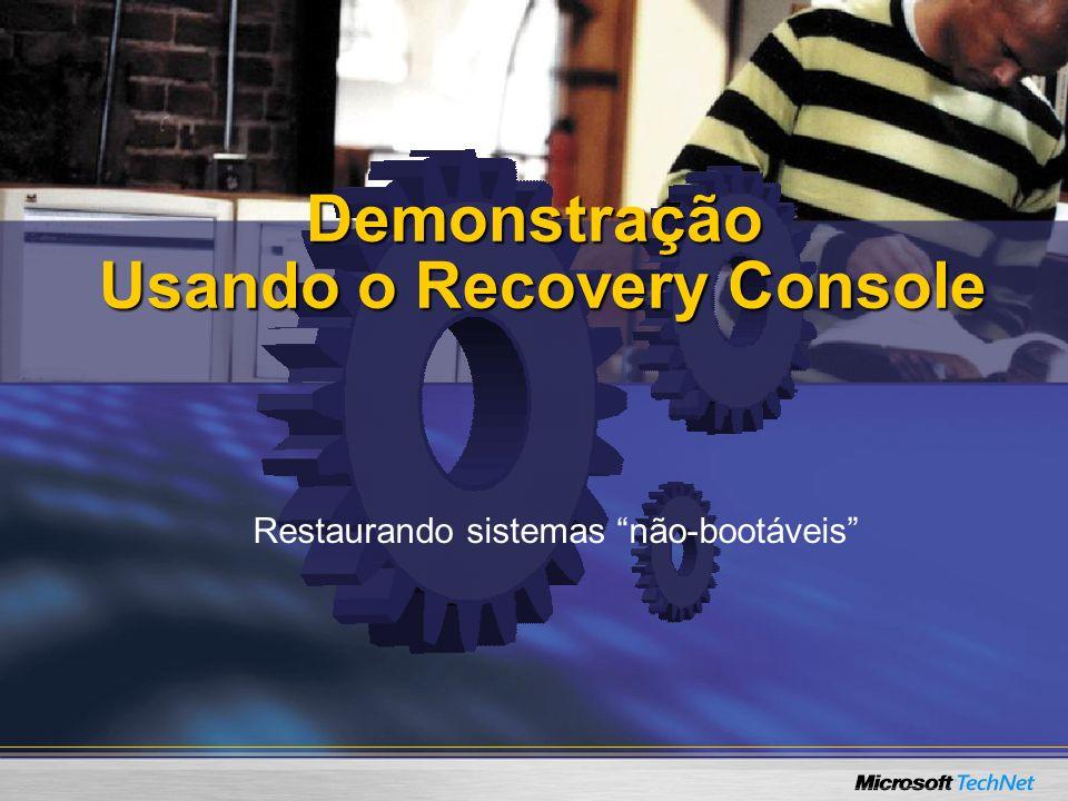 Demonstração Usando o Recovery Console