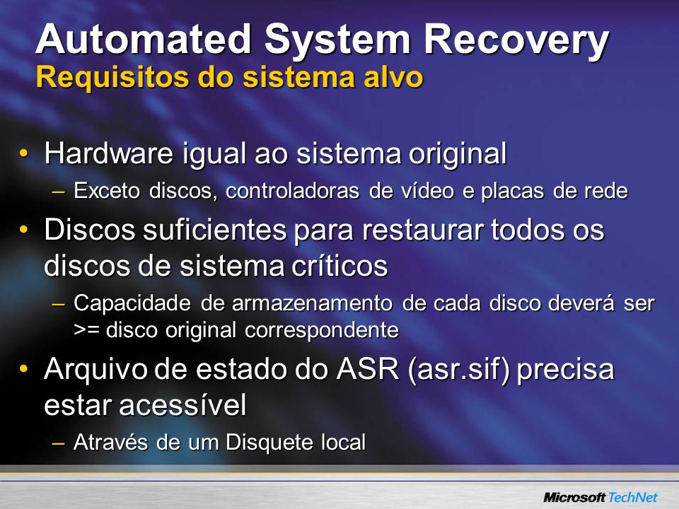 Automated System Recovery Requisitos do sistema alvo