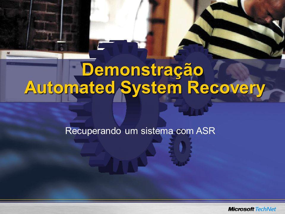 Demonstração Automated System Recovery