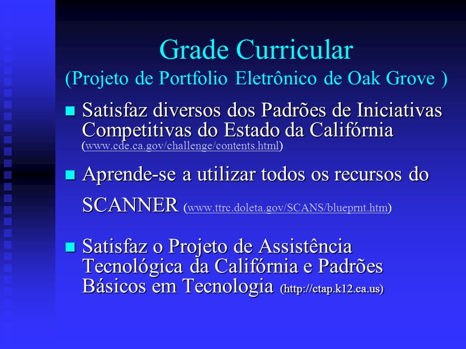 Grade Curricular (Projeto de Portfolio Eletrônico de Oak Grove )