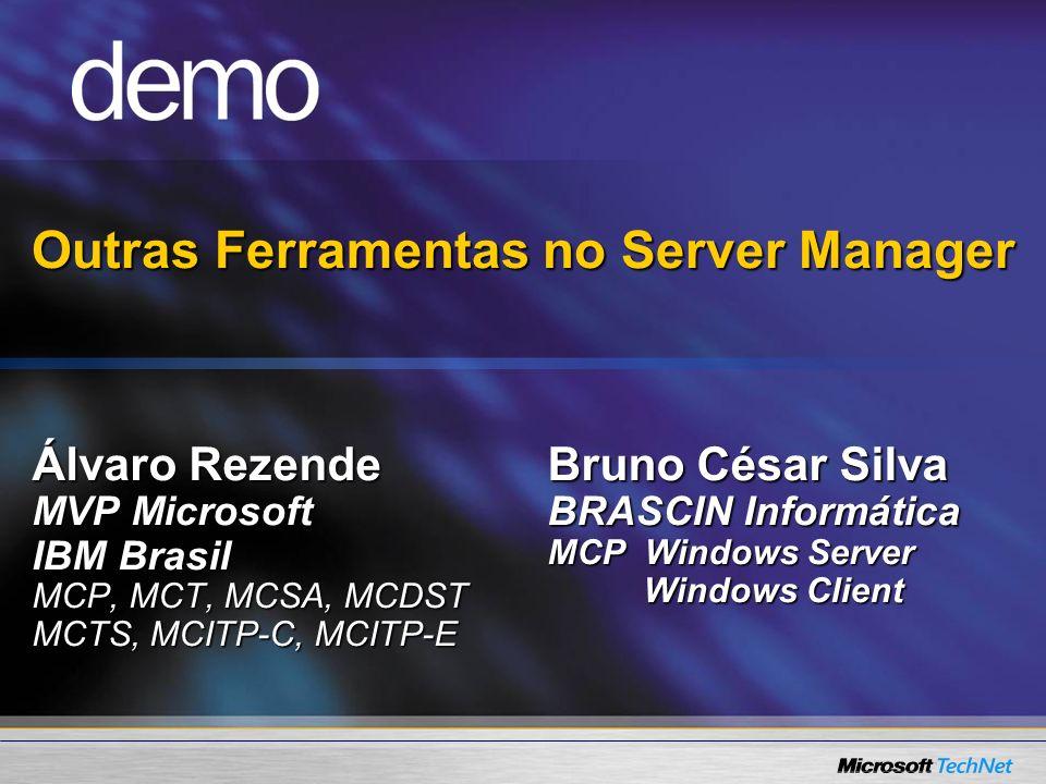 Outras Ferramentas no Server Manager