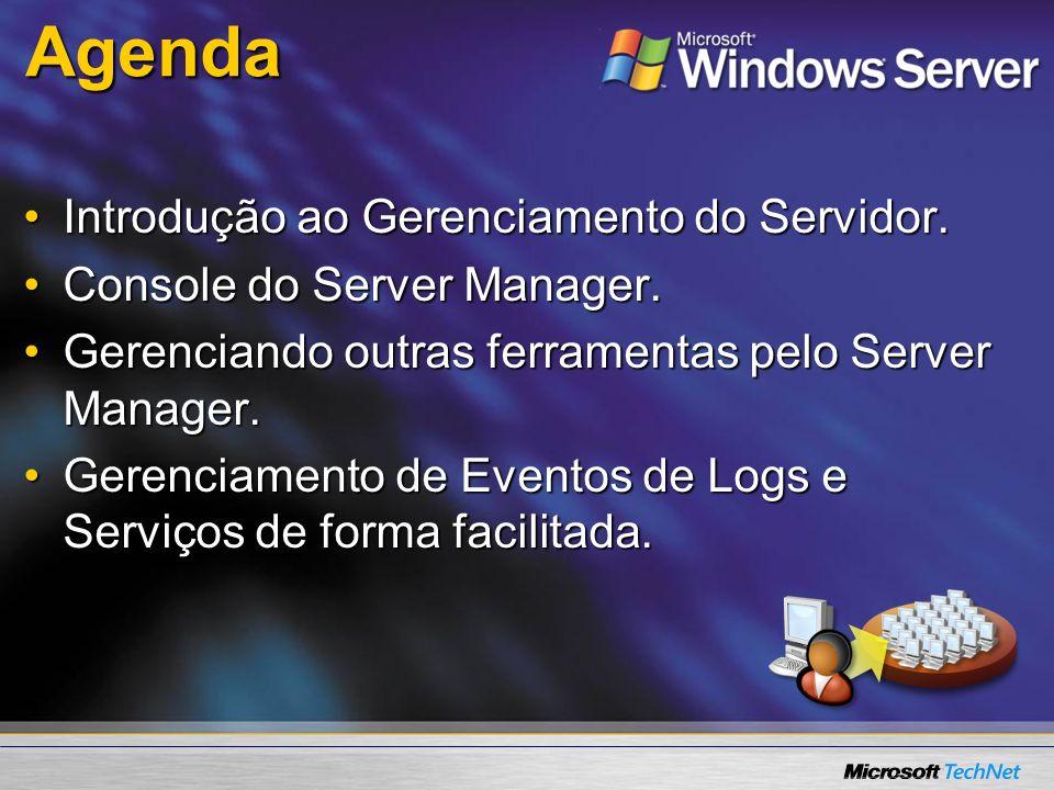 Agenda Introdução ao Gerenciamento do Servidor.