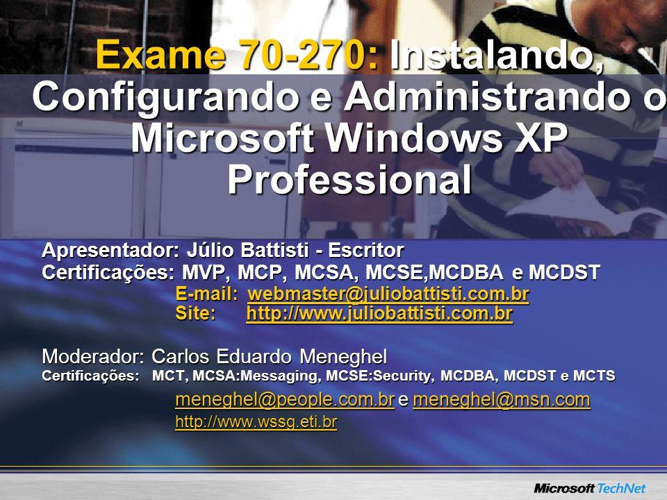 Exame 70-270: Instalando, Configurando e Administrando o Microsoft Windows XP Professional
