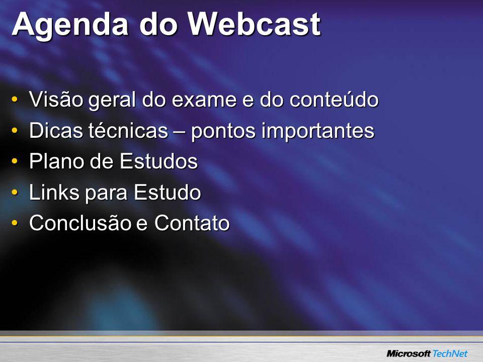 Agenda do Webcast Visão geral do exame e do conteúdo