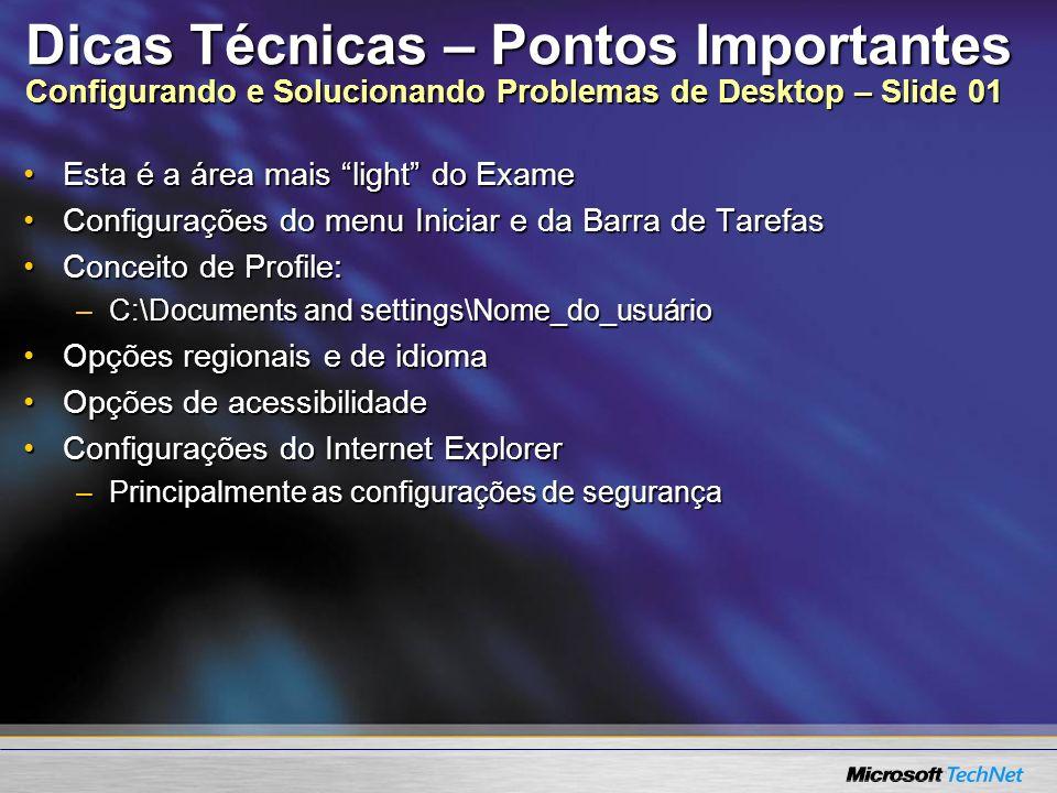 Dicas Técnicas – Pontos Importantes Configurando e Solucionando Problemas de Desktop – Slide 01
