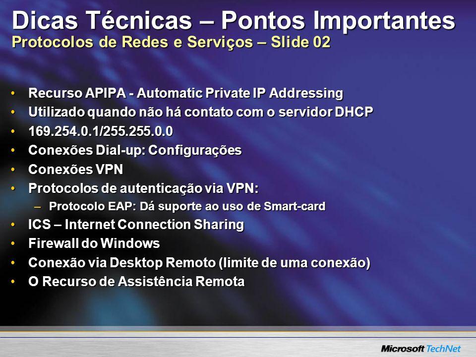 Dicas Técnicas – Pontos Importantes Protocolos de Redes e Serviços – Slide 02