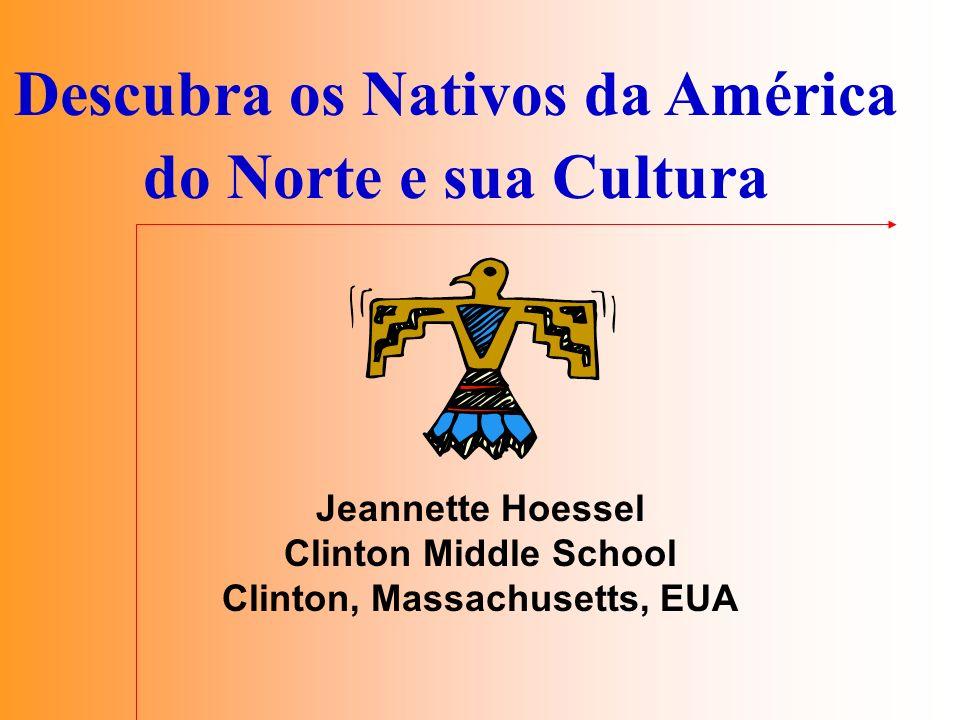 Descubra os Nativos da América do Norte e sua Cultura