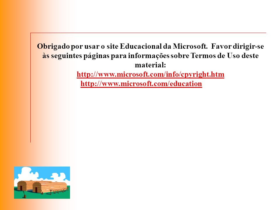 Obrigado por usar o site Educacional da Microsoft