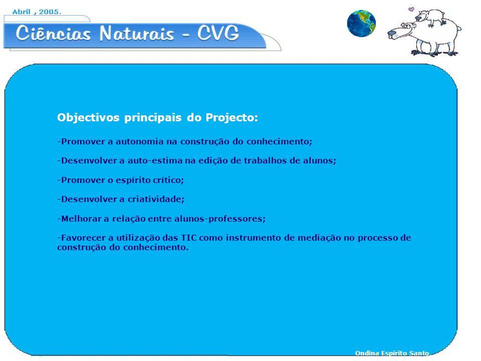 Objectivos principais do Projecto: