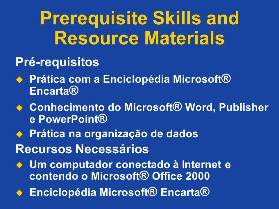 Prerequisite Skills and Resource Materials