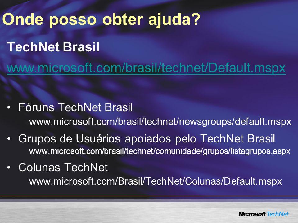 Onde posso obter ajuda TechNet Brasil