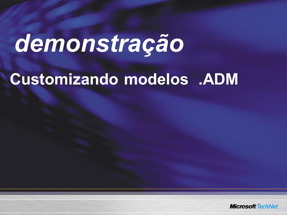 Demo demonstração Customizando modelos .ADM