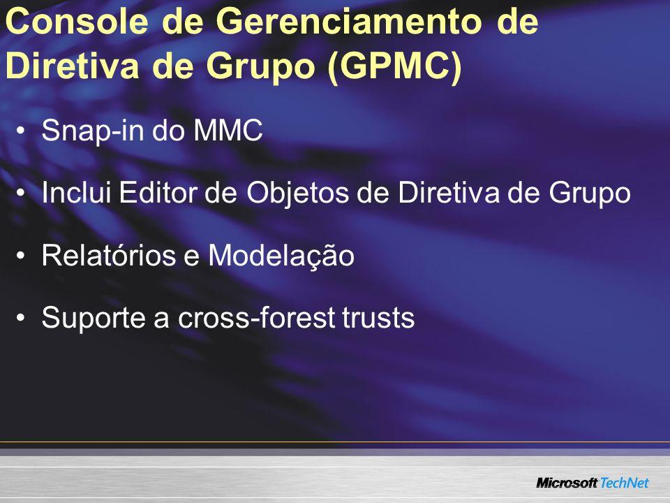 Console de Gerenciamento de Diretiva de Grupo (GPMC)