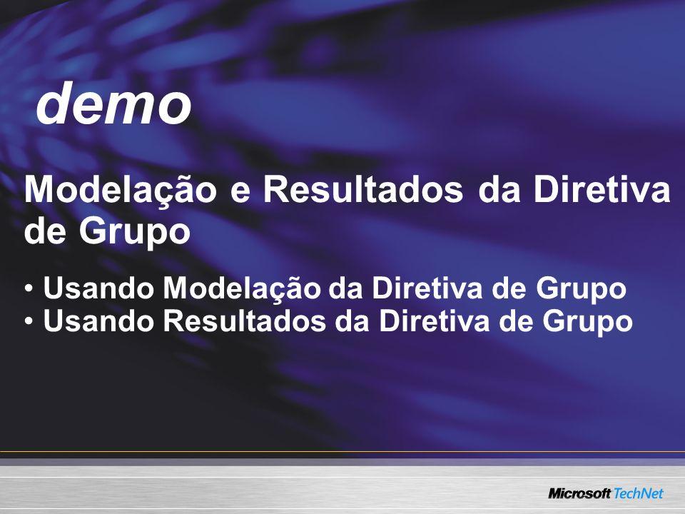demo Demo Modelação e Resultados da Diretiva de Grupo