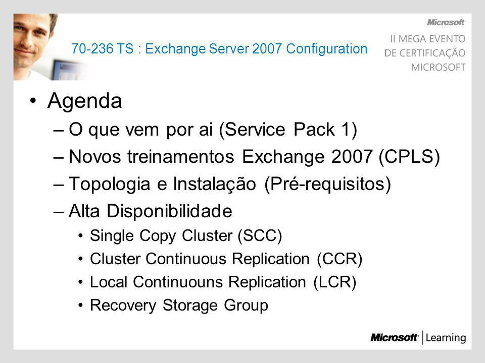 TS : Exchange Server 2007 Configuration
