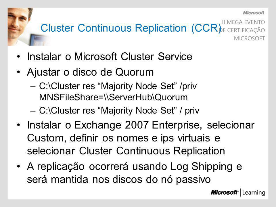 Cluster Continuous Replication (CCR)